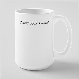 I need pain killer! Mugs