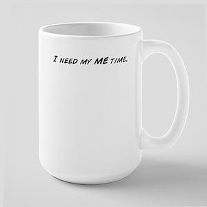 I need my ME time. Mugs