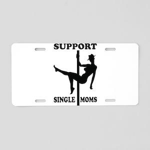 Support Single Moms Aluminum License Plate