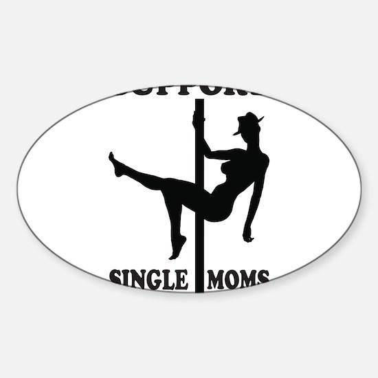 Support Single Moms Sticker (Oval)