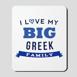I Love My Big Greek Family Mousepad