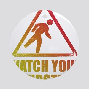 Watch Your Dubstep Ornament (Round)