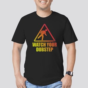 Watch Your Dubstep Men's Fitted T-Shirt (dark)