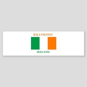 Ballymoney Ireland Sticker (Bumper)