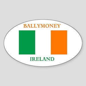Ballymoney Ireland Sticker (Oval)
