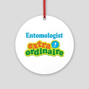 Entomologist Extraordinaire Ornament (Round)