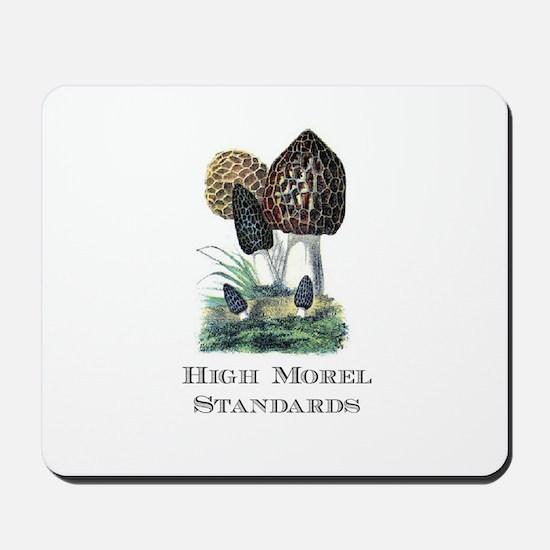 High Morel Standards Mousepad