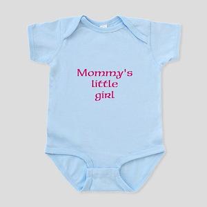 Pink,Mommys little girl/ Infant Bodysuit