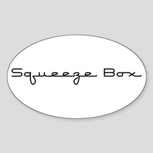 Squeeze Box Oval Sticker