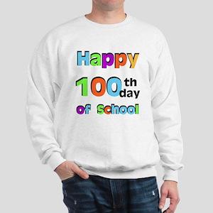 Happy 100th Day of School Sweatshirt