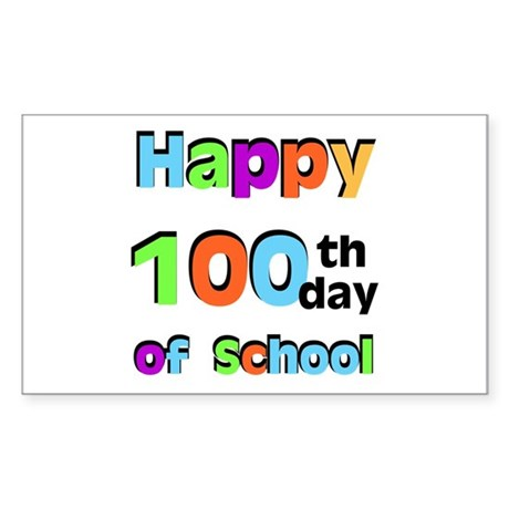 Happy 100th Day of School Sticker (Rectangle)