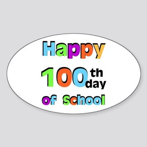 Happy 100th Day of School Sticker (Oval)