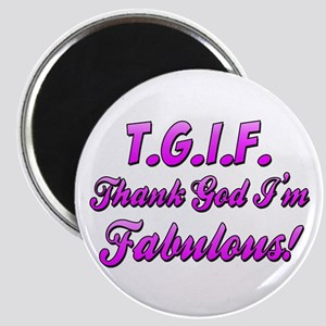 Thank God I'm Fabulous Magnet