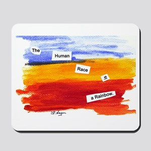 Human Race Is A Rainbow Mousepad