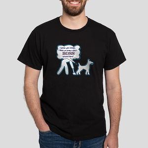 Who's the boss? Dog! poop, scoop, Dark T-Shirt