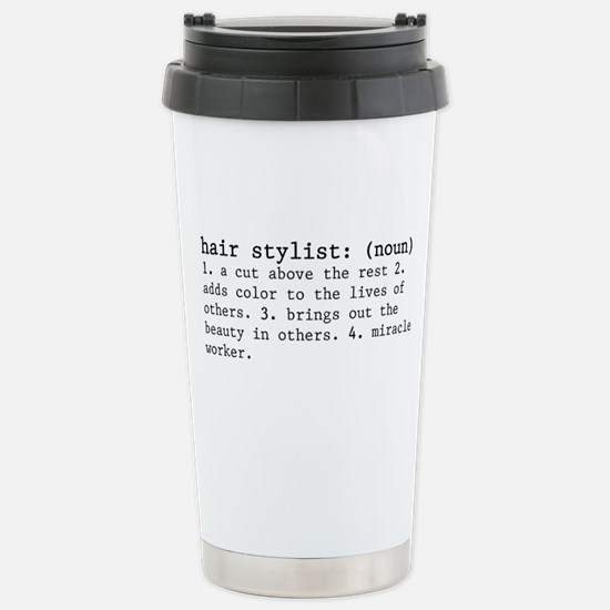 Hair Stylist Definition Stainless Steel Travel Mug