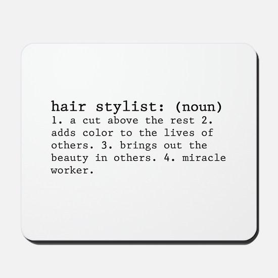 Hair Stylist Definition Mousepad