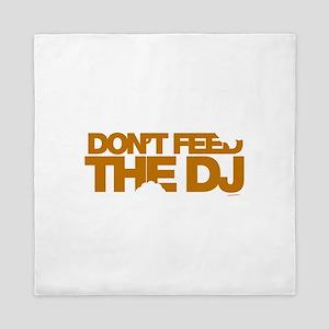 Don't Feed The DJ Queen Duvet