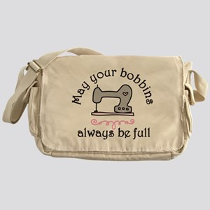 May Your Bobbins Messenger Bag