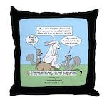 Don't Call me Rabbit Throw Pillow