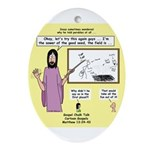 Parable Chalk Talk Ornament (Oval)