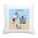Baptism by Fire Square Canvas Pillow