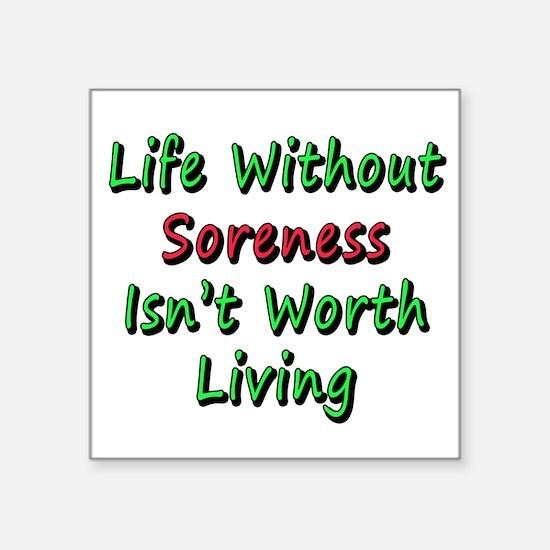"Soreness Square Sticker 3"" x 3"""