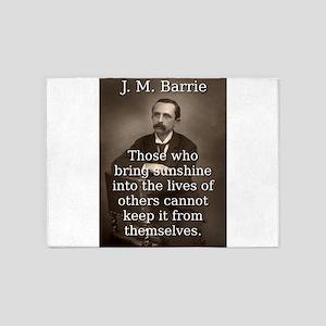 Those Who Bring Sunshine - J M Barrie 5'x7'Area Ru