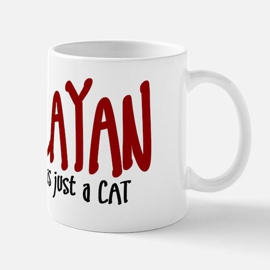 Himalayan JUST A CAT Mug