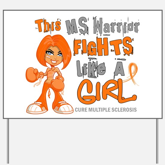 Fights Like a Girl 42.9 MS Yard Sign