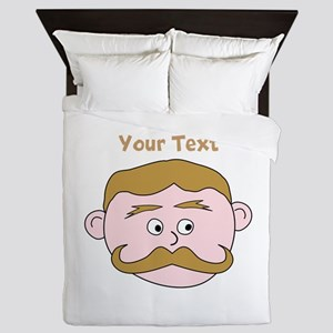 Man with Mustache, and Text. Queen Duvet