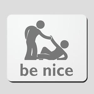 be nice black design Mousepad