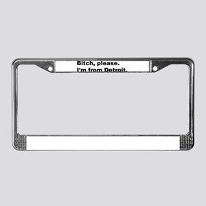 Im from Detroit License Plate Frame