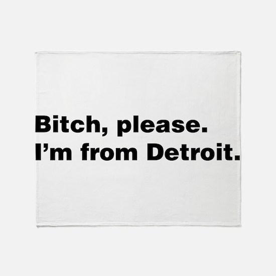 Im from Detroit Throw Blanket