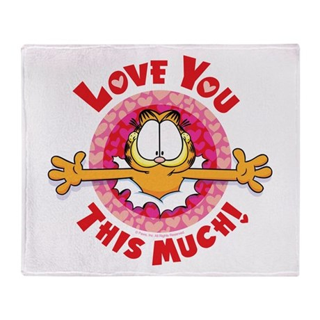Love You This Much! Throw Blanket