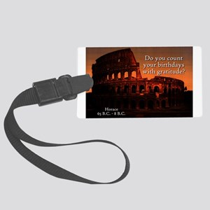 Do You Count Your Birthdays - Horace Luggage Tag