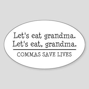 Lets eat grandma. Commas save lives Sticker