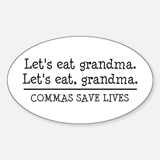 Lets eat grandma. Commas save lives Decal