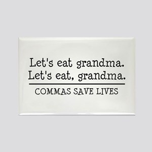 Lets eat grandma. Commas save lives Magnets
