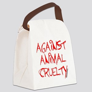 Against Animal Cruelty Canvas Lunch Bag