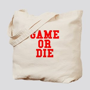 Game or Die Tote Bag