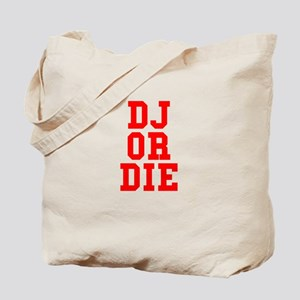 DJ or Die Tote Bag