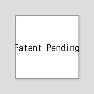 "Patent Pending (black type) Square Sticker 3"" x 3"""