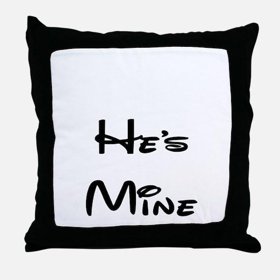 he's mine Throw Pillow