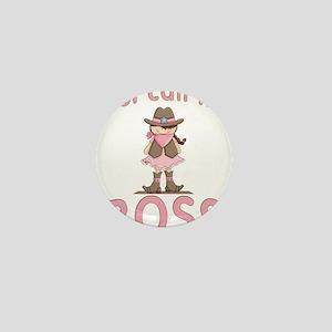 Cowgirl Call Me Boss Mini Button