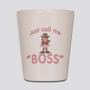 Cowgirl Call Me Boss Shot Glass