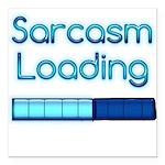 Sarcasm Loading Square Car Magnet 3
