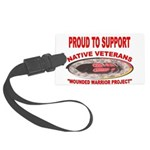 PROUD TO SUPPORT NATIVE VETERANS-WOUNDED WARRIOR L