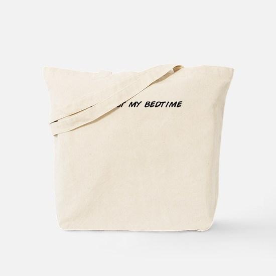 Unique Read past my bedtime Tote Bag