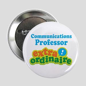 """Communications Professor Extraordinaire 2.25"""" Butt"""